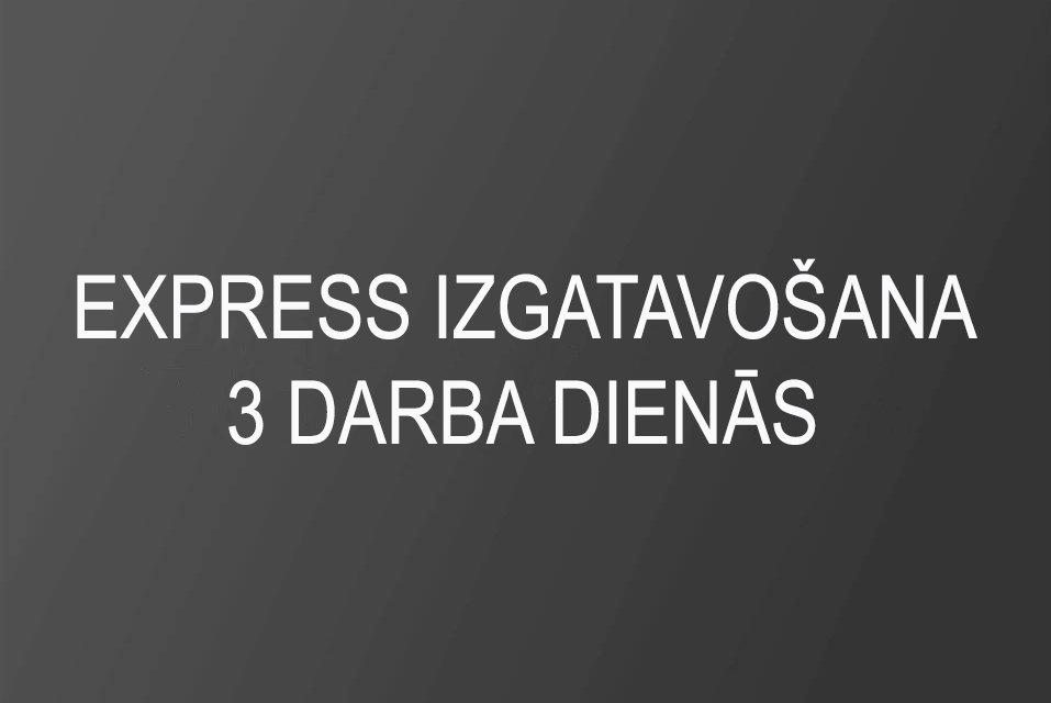Express izgatavošana 3 darba dienās
