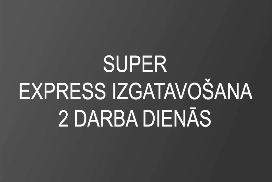 SUPER Express izgatavošana 2 darba dienās